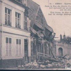 Postales: POSTAL ARRAS - GUERRE 1914-1915 - DANS LA RUE DES QUATRE CROSSES CETTE MAISON FORT EPROUVEE .... Lote 191829736