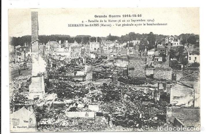 POSTAL ANTIGUA DE -LA GUERRA 1914-1915 -VISTA GENERAL BOMBARDEO EN MARNE-EDIT-HUMBERT-ESCRITA 1.918 (Postales - Postales Temáticas - I Guerra Mundial)