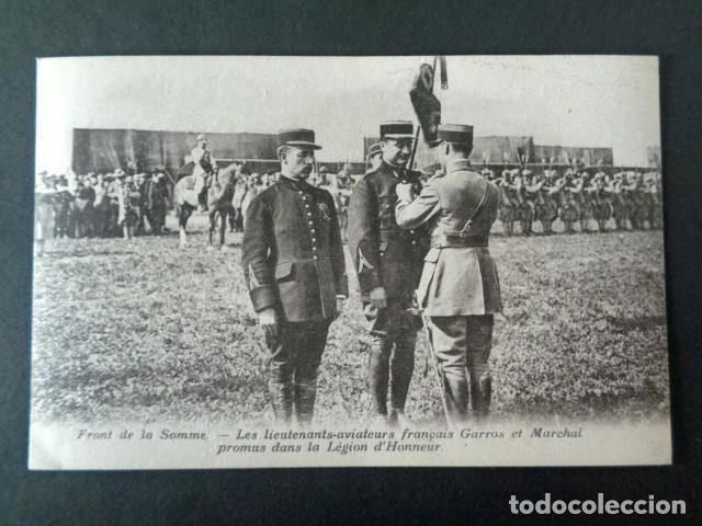 ANTIGUA POSTAL I GUERRA MUNDIAL. FRENTE DEL SOMA. TENIENTES AVIADORES GARROS, LEGIÓN DE HONOR. (Postales - Postales Temáticas - I Guerra Mundial)