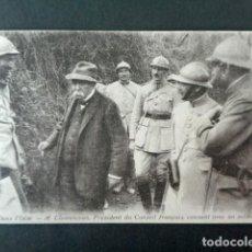 Postales: ANTIGUA POSTAL I GUERRA MUNDIAL. EN EL OISE. M. CLEMENCEAU, PRESIDENTE DEL CONSEJO FRANCÉS Y SOLDADO. Lote 193736225