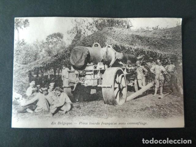 ANTIGUA POSTAL I GUERRA MUNDIAL. EN BÉLGICA. PIEZA PESADA FRANCESA BAJO CAMOUFLAGE. (Postales - Postales Temáticas - I Guerra Mundial)