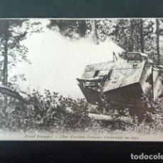 Postales: ANTIGUA POSTAL I GUERRA MUNDIAL. CARRO DE ASALTO FRANCES ATRAVESANDO UN BOSQUE. . Lote 193737517