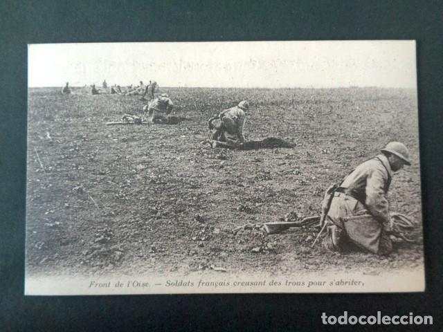 ANTIGUA POSTAL I GUERRA MUNDIAL. FRENTE DEL OISE. SOLDADOS FRANCESES CAVANDO HOYOS PARA ABRIGARSE. (Postales - Postales Temáticas - I Guerra Mundial)