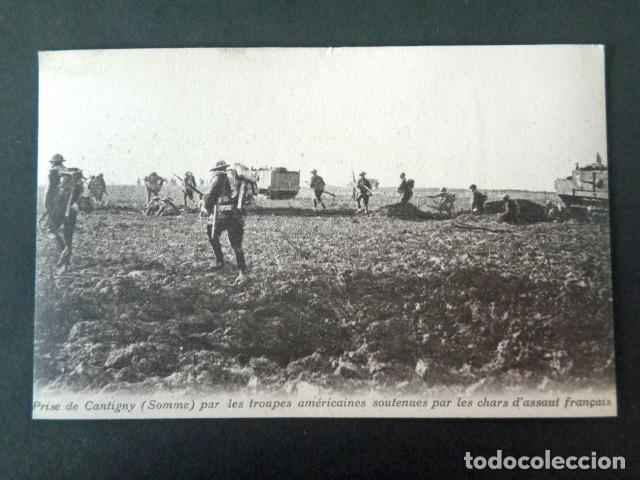 ANTIGUA POSTAL I GUERRA MUNDIAL. TOMA DE CANTIGNY, SOMA POR TROPAS AMERICANAS Y CARROS FRANCESES. (Postales - Postales Temáticas - I Guerra Mundial)