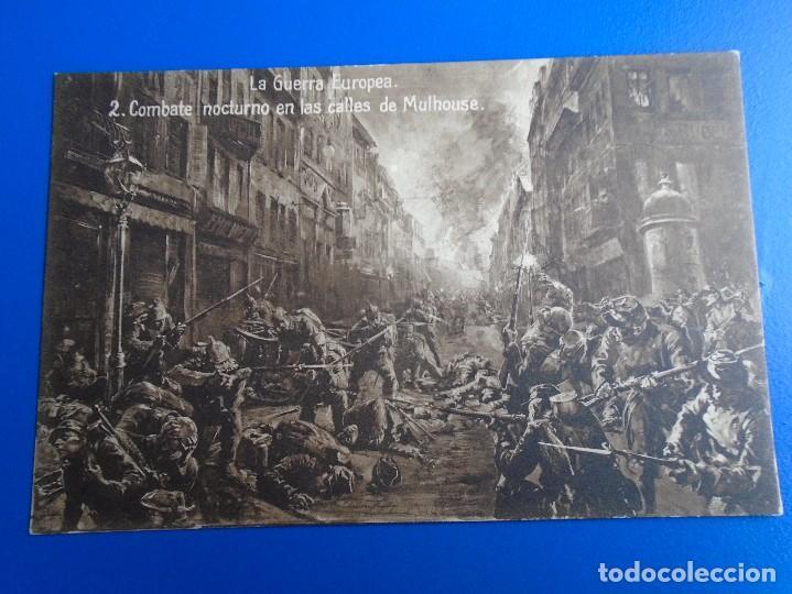 LA GUERRA EUROPEA 2 COMBATE NOCTURNO EN LAS CALLES DE MULHOUSE NO CIRCULADA (Postales - Postales Temáticas - I Guerra Mundial)