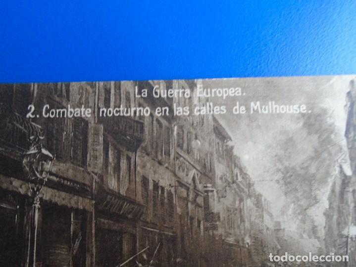 Postales: LA GUERRA EUROPEA 2 COMBATE NOCTURNO EN LAS CALLES DE MULHOUSE NO CIRCULADA - Foto 2 - 193848240