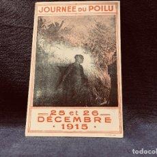 Postales: POSTAL I GM GUERRA MUNDIAL WWI 25 26 DECEMBRE 1915 JOURNEE DU POILU FRANCIA ED LAPINA PARIS. Lote 202538238