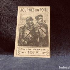 Postales: POSTAL MILITAR I GM WW JOURNÉE DU POILU 25 26 DECEMBRE DICIEMBRE 1915 IMP ARTISTIQUES PARIS. Lote 202577075