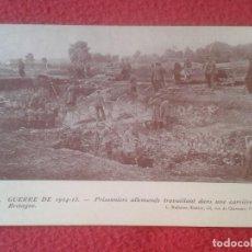 Postales: POST CARD LA GUERRA DE 1914-15 GUERRE PRISIONEROS ALEMANES TRABAJANDO BRETAÑA BETRAGNE PRISONNIERS... Lote 209940512