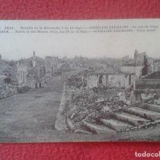 Postales: POST CARD 1914 BATAILLE DE LA MARNE BATALLA SERMAIZE-LES-BAINS LA RUE VITRY CALLE STREET WAR GUERRE. Lote 209987653