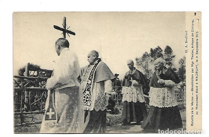 LA GUERRA MUNDIAL DE 1.914 DE LA BATALLA DE LA MARNE -BENDICEN MONUMENTO A MAURUPT EL 11-9-1.915 (Postales - Postales Temáticas - I Guerra Mundial)