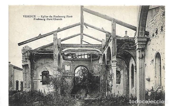 LA GUERRA MUNDIAL DE 1.914- VERDUN - ESTADO DE LA IGLESIA FAUBOURG PAVE (Postales - Postales Temáticas - I Guerra Mundial)
