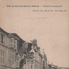 Postales: POSTAL FRANCIA - LA GRANDE GUERRE 1914- 16 - VERDUN BOMBARDE - LA PRIMERA GUERRA MUNDIAL. Lote 240205550