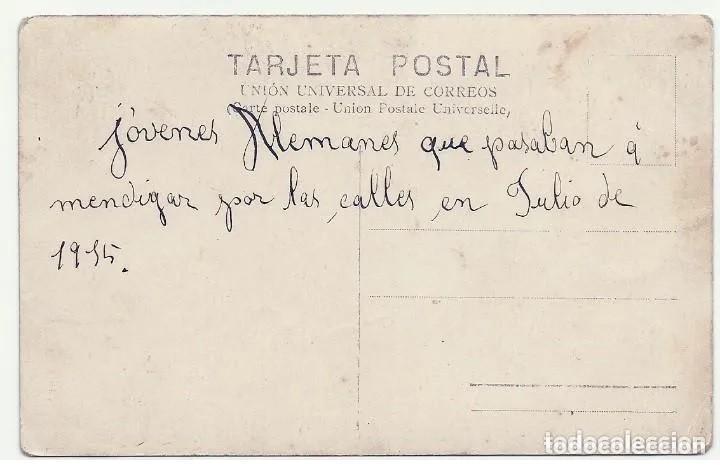 Postales: 7389 - JOVENES ALEMANES QUE PASABAN A MENDIGAR- TARJETA POSTAL 1ª GUERRA MUNDIAL JULIO 1915 - Foto 4 - 276111343