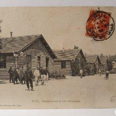 Postales: TOUL/ BARSQUEMENTS DU 156E D' INFANTERIE/ CIRCULADA/ ORIGINAL DE ÉPOCA/ *REF.A.17*. Lote 290107258