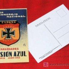 Postales: POSTAL 1º CONGRESO NACIONAL HERMANDADES DIVISION AZUL VALENCIA JUNIO 1956 REPRODUCCION MODELO 1 RARA. Lote 221642088