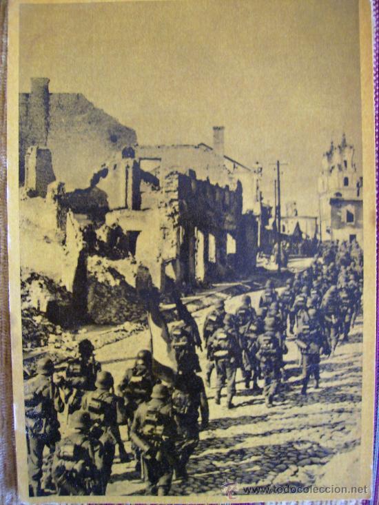 MARCHA ATRAVES DE UNA CIUDAD CONQUISTADA (Postales - Postales Temáticas - II Guerra Mundial y División Azul)