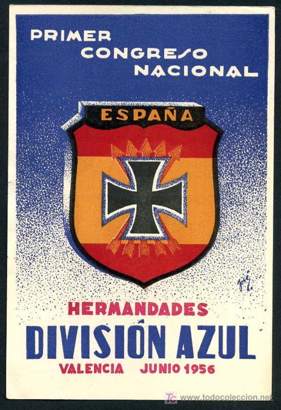 POSTAL DIVISION AZUL, ORIGINAL, 1ª CONGRESO HERMANDADES , VALENCIA 1956 , (Postales - Postales Temáticas - II Guerra Mundial y División Azul)