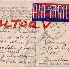 Postales: POSTAL GEORGE WASHINTON BRIDGE CON SELLO DIRECCION GENERAL DE SEGURIDAD BARCELONA 1940. Lote 12517290
