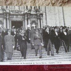Postales: VISITA DE MUÑOZ GRANDES A LA CATEDRAL DE GERONA - FOTO JUFER - DIVISIÓN AZUL. Lote 19653823
