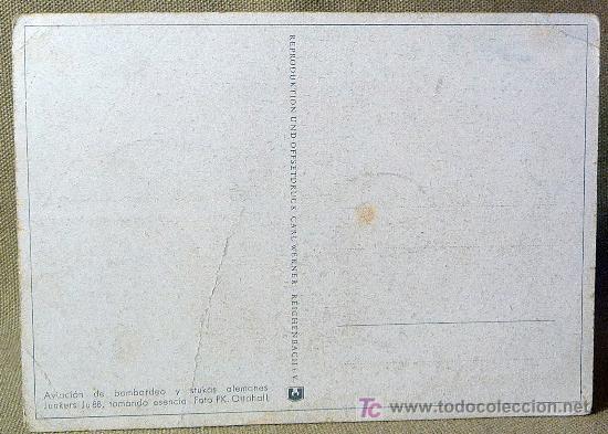 Postales: POSTAL, AVIACION DE BOMBARDEO Y STUKAS ALEMANES JU 88 TOMANDO ESENCIA - Foto 2 - 22352241