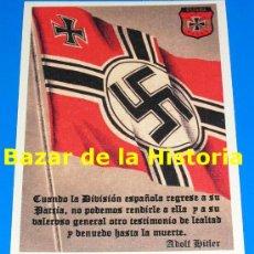 Postales: POSTAL DIVISION AZUL CON LA BANDERA DE COMBATE DEL III REICH Y UNA CELEBRE FRASE DE ADOLF HITLER. Lote 194942121
