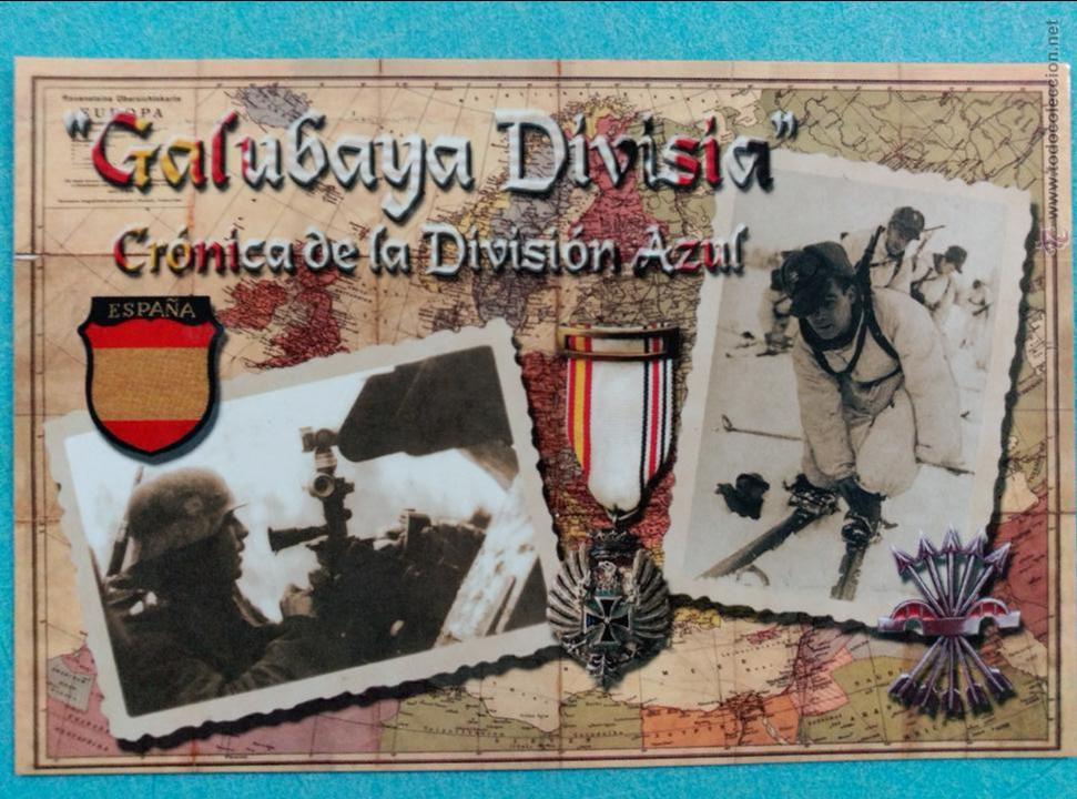 DIVISIÓN AZUL. GALUBAYA DIVISIA POSTAL DEL ESTRENO DE UN DOCUMENTAL SOBRE LA DIVISIÓN. FALANGE (Postales - Postales Temáticas - II Guerra Mundial y División Azul)