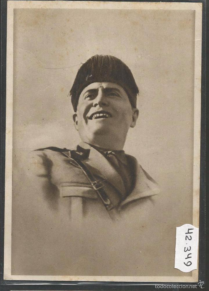 TARJETA POSTAL ANTIGUA MUSSOLINI - (42.349) (Postales - Postales Temáticas - II Guerra Mundial y División Azul)