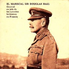 Postales: POSTAL MARISCAL SIR DOUGLAS HAIG GENERAL BRITANICO EN FRANCIA -2ª GUERRA MUNDIAL. Lote 57972754