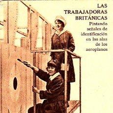Postales: POSTAL TRABAJADORASS BRITANICAS PINTANDO SEÑALES -2ª GUERRA MUNDIAL. Lote 57972812