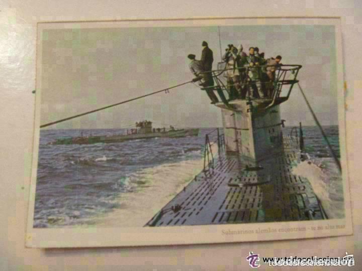 POSTAL DEL EJERCITO ALEMAN : SUBMARINO . PROPAGANDA NAZI PARA PORTUGAL (Postales - Postales Temáticas - II Guerra Mundial y División Azul)