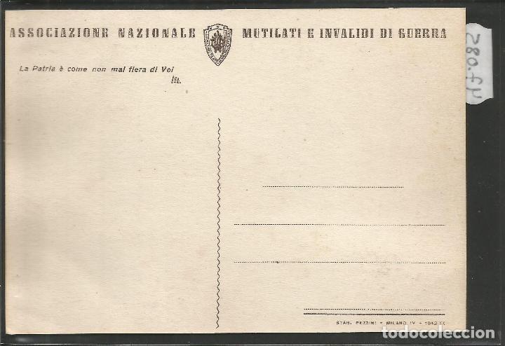 Postales: POSTAL ASOCIZIONE NAZIONALE MUTILATI E INVALIDI GUERRA -VER REVERSO -(47.085) - Foto 2 - 81939964