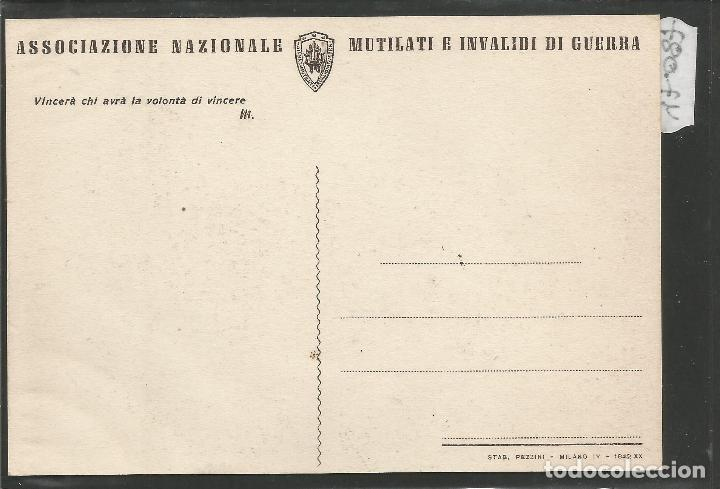 Postales: POSTAL ASOCIZIONE NAZIONALE MUTILATI E INVALIDI GUERRA -VER REVERSO -(47.087) - Foto 2 - 81940092
