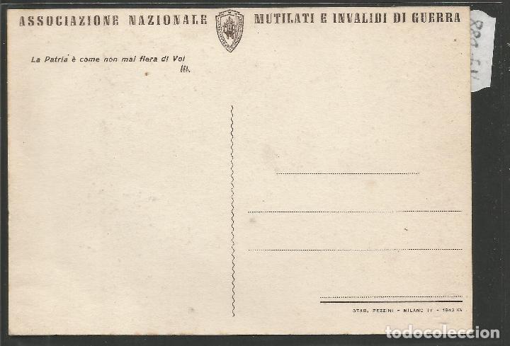 Postales: POSTAL ASOCIZIONE NAZIONALE MUTILATI E INVALIDI GUERRA -VER REVERSO -(47.088) - Foto 2 - 81940296