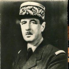 Postales: LIBERACIÓN DE PARÍS-AÑO-1944-GENERAL DE GAULLE-FOTOGRÁFICA RARA. Lote 114706031