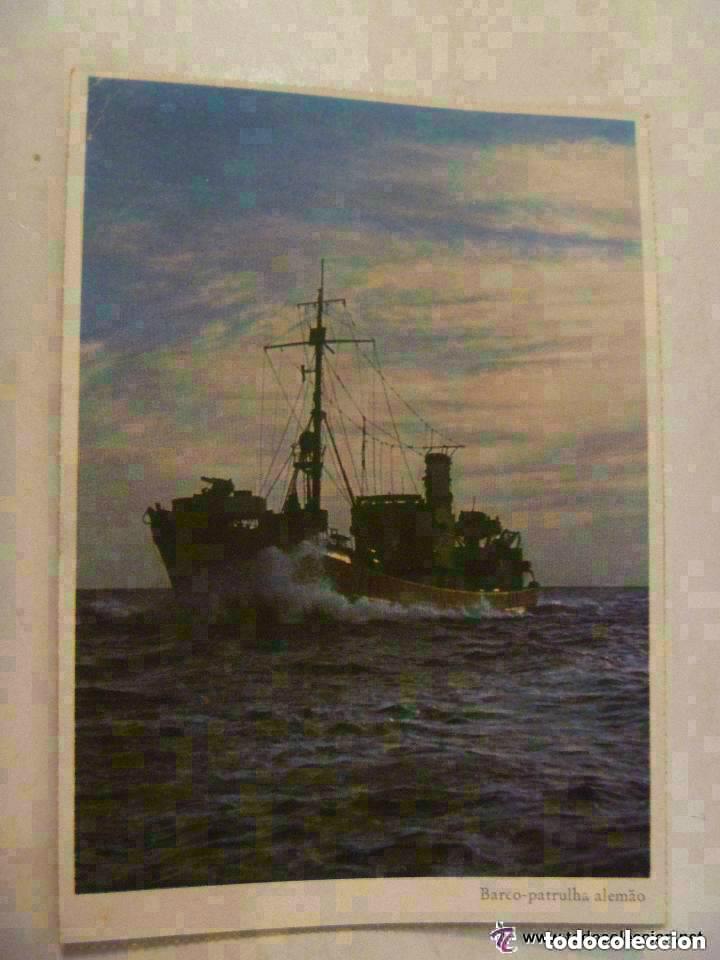 POSTAL DEL EJERCITO ALEMAN : BARCO PATRULLA . PROPAGANDA NAZI PARA PORTUGAL (Postales - Postales Temáticas - II Guerra Mundial y División Azul)