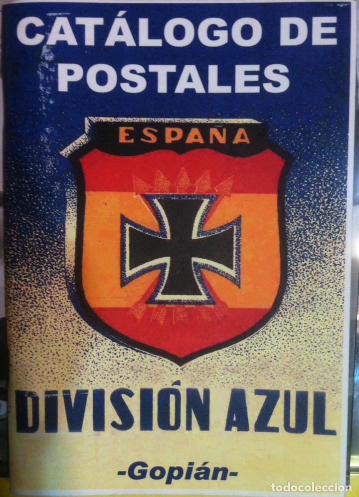 GOPIÁN. CATÁLOGO DE POSTALES DIVISIÓN AZUL (Postales - Postales Temáticas - II Guerra Mundial y División Azul)