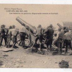 Postales: CAMPAÑA DEL RIF. 1921. LAS BATERIAS DE POSICIÓN DISPARANDO CONTRA EL GURUGÚ.. Lote 147747778