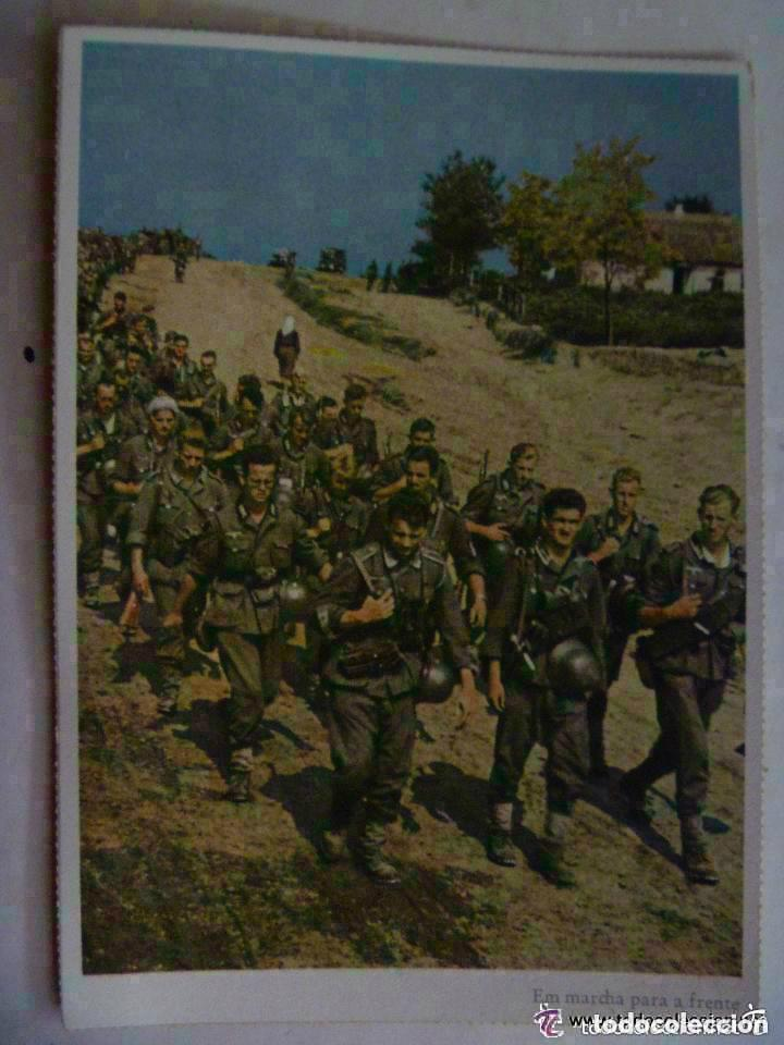 POSTAL DEL EJERCITO ALEMAN : EN MARCHA PARA EL FRENTE . PROPAGANDA NAZI PARA PORTUGAL (Postales - Postales Temáticas - II Guerra Mundial y División Azul)