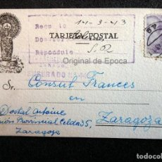 Postales: (JX-190402)POSTAL ENVIADA AL CONSULADO FRANCÉS EN ZARAGOZA POR ANTONIE DOSTAL DESDE LA PRISION. Lote 160000362