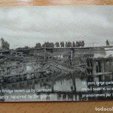 Postales: POSTAL FOTOGRAFICA. GUERRA BELGICA PUENTE BLOQUEADO POR ALEMANES TEMPORALMENTE REPARADO POR BELGAS. Lote 164929970