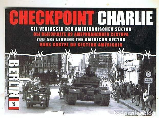 CHECK POINT CHARLIE EN BERLÍN (Postales - Postales Temáticas - II Guerra Mundial y División Azul)