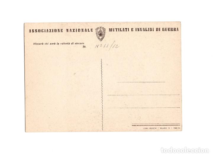 Postales: ASSOCIAZIONE NACIONALE. MUTILATI E INVALIDI DI GUERRA. ASOCIACIÓN NACIONAL MUTILADOS DE GUERRA - Foto 2 - 174576594