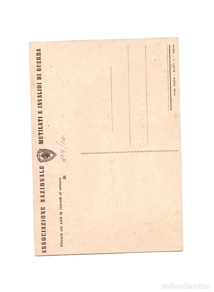 Postales: ASSOCIAZIONE NACIONALE. MUTILATI E INVALIDI DI GUERRA. ASOCIACIÓN NACIONAL MUTILADOS DE GUERRA - Foto 2 - 174576625