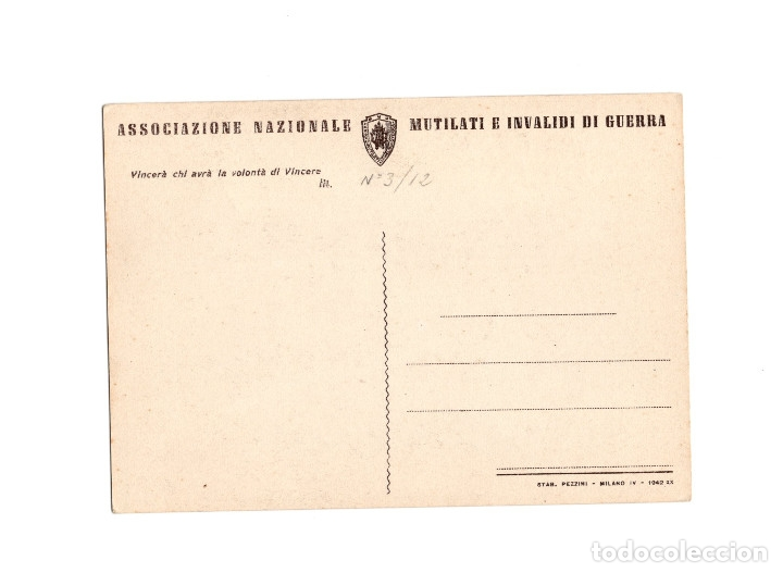Postales: ASSOCIAZIONE NACIONALE. MUTILATI E INVALIDI DI GUERRA. ASOCIACIÓN NACIONAL MUTILADOS DE GUERRA - Foto 2 - 174576834
