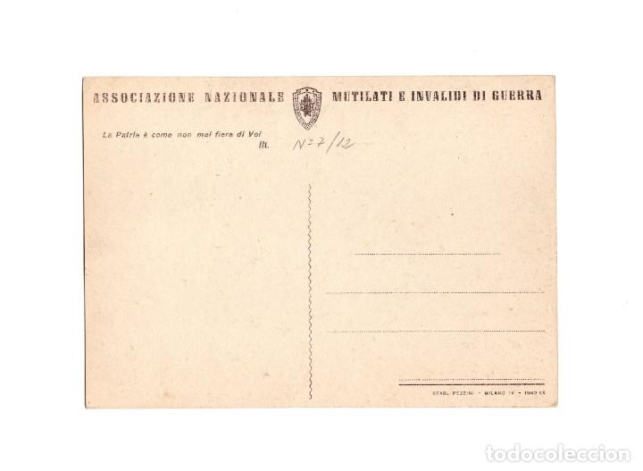 Postales: ASSOCIAZIONE NACIONALE. MUTILATI E INVALIDI DI GUERRA. ASOCIACIÓN NACIONAL MUTILADOS DE GUERRA - Foto 2 - 174576999
