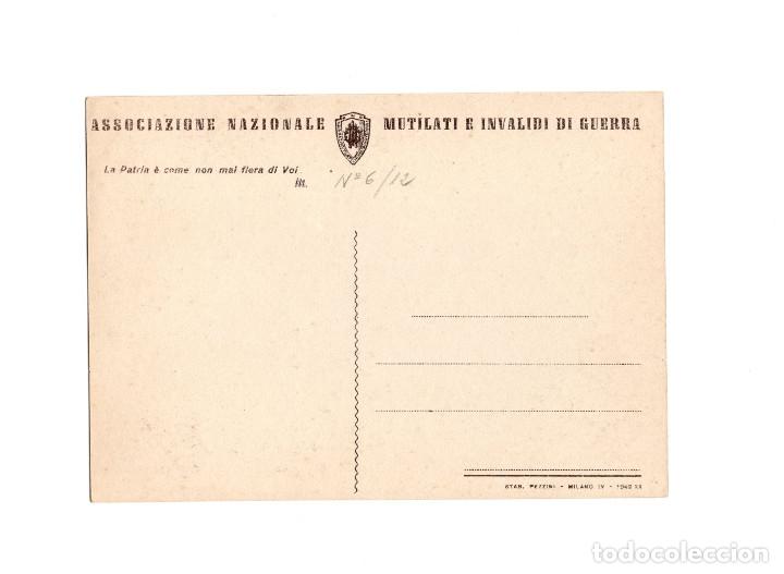 Postales: ASSOCIAZIONE NACIONALE. MUTILATI E INVALIDI DI GUERRA. ASOCIACIÓN NACIONAL MUTILADOS DE GUERRA - Foto 2 - 174577103