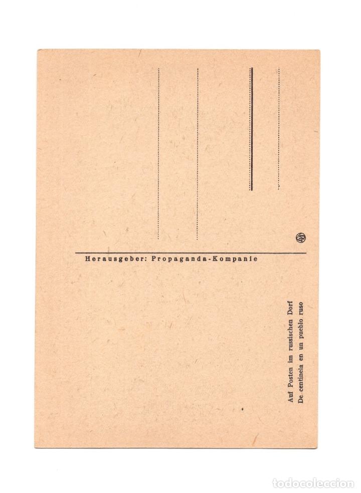 Postales: DIVISIÓN AZUL. DE CENTINELA EN EL PUEBLO RUSO. - Foto 2 - 178387198