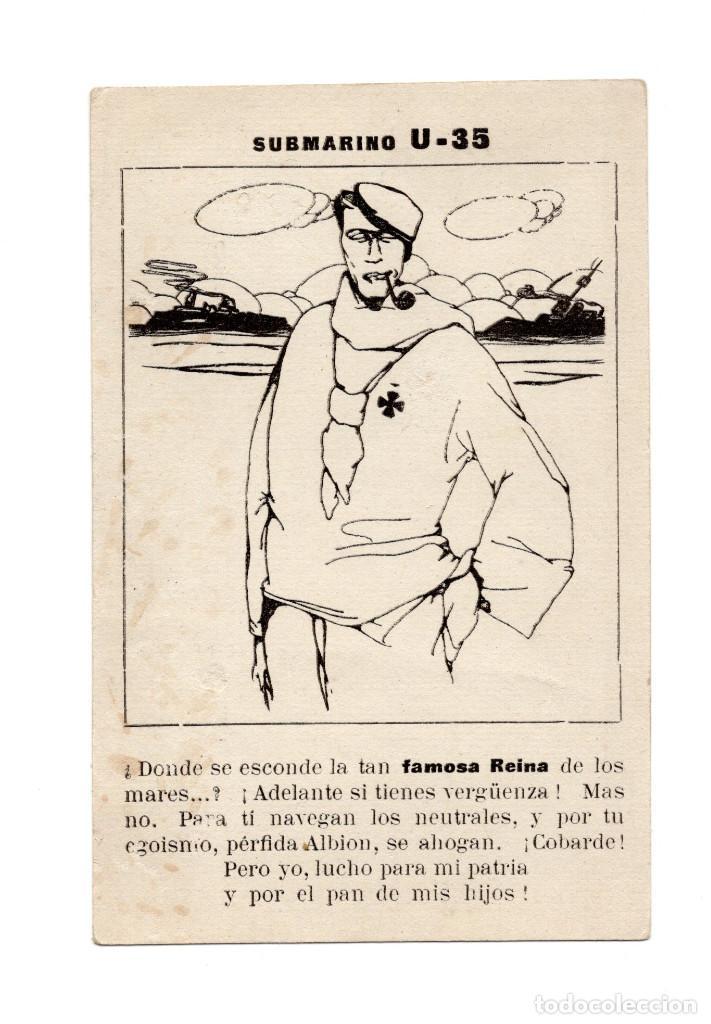SUBMARINO U-35. DONDE SE ESCONDE LA TAN FAMOSA REINA DE LOS MARES. ADELANTE SI TIENES VERGÜENZA. (Postales - Postales Temáticas - II Guerra Mundial y División Azul)