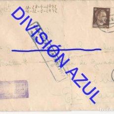 Postales: 1942 DIVISION AZUL ALCALÁ DE GUADAIRA TENIENTE REGTO 269 SOBRE CARTA C56. Lote 241045890